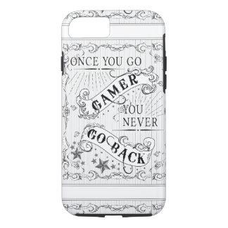 Capa iPhone 8/ 7 Uma vez que você vai Gamer você nunca vai para