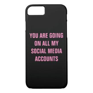 Capa iPhone 8/ 7 Você está indo em todas minhas contas sociais dos