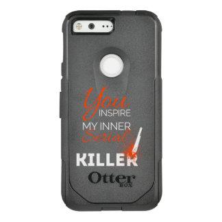 Capa OtterBox Commuter Para Google Pixel Você inspira meu assassino em série interno