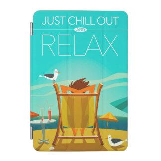 Capa Para iPad Mini Apenas refrigere para fora e relaxe