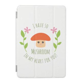 Capa Para iPad Mini Eu tenho assim o cogumelo em meu coração para você