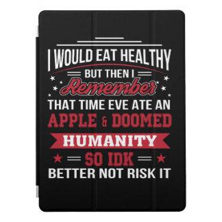 Capa Para iPad Pro Coma a véspera saudável comeu a dieta de Apple tão