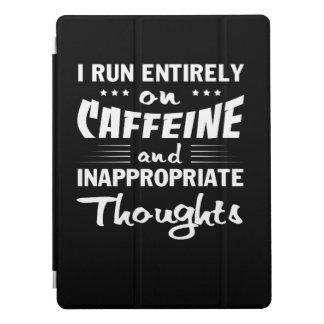 Capa Para iPad Pro Pensamentos impróprios da cafeína do funcionamento
