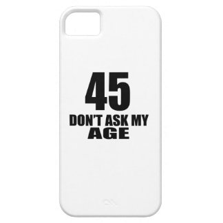 Capa Para iPhone 5 45 não peça meu design do aniversário da idade