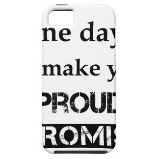 Capa Para iPhone 5 cara mamã um dia. eu fá-lo-ei orgulhoso. eu
