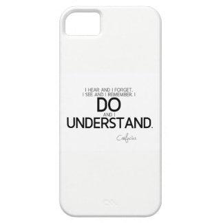 Capa Para iPhone 5 CITAÇÕES: Confucius: Eu faço e eu compreendo