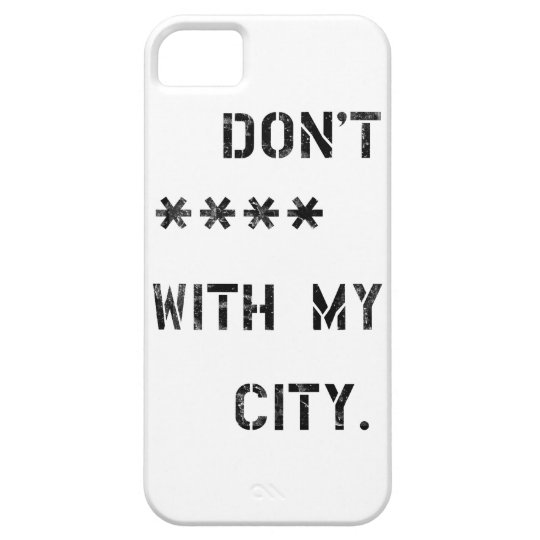 Capa Para iPhone 5 Don't **** with my city
