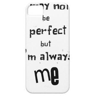 Capa Para iPhone 5 eu não posso ser perfeito mas eu sou sempre mim