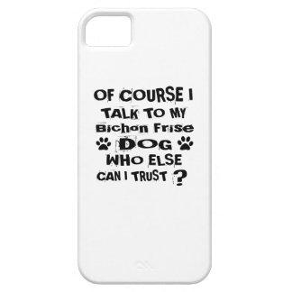 Capa Para iPhone 5 Naturalmente eu falo a meu design do cão de Bichon
