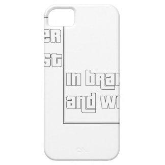 Capa Para iPhone 5 Nunca confie nos freios e nas mulheres