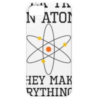 Capa Para iPhone 5 Nunca confie um átomo - ciência engraçada