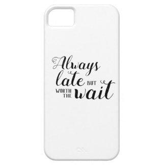 Capa Para iPhone 5 Sempre tarde mas valor a espera