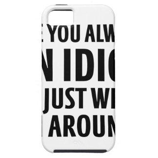 Capa Para iPhone 5 Sempre um idiota