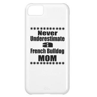 Capa Para iPhone 5C Nunca subestime a mamã do buldogue francês