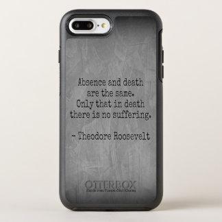 Capa Para iPhone 8 Plus/7 Plus OtterBox Symmetry Citações de Teddy Roosevelt - ausência & morte