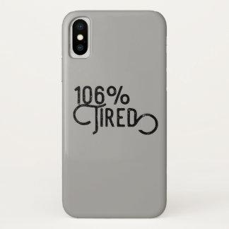 Capa Para iPhone X 106% cansado