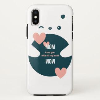 Capa Para iPhone X Mamã, eu te amo com todos meus namorados