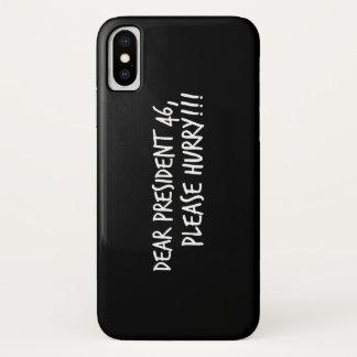 Capa Para iPhone X O caro presidente 46, apressa-se por favor!!