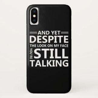 Capa Para iPhone X Olhe na cara que você está falando o provérbio