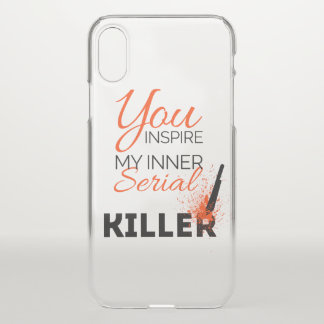 Capa Para iPhone X Você inspira meu assassino em série interno
