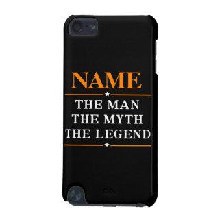 Capa Para iPod Touch 5G Nome personalizado o homem o mito a legenda