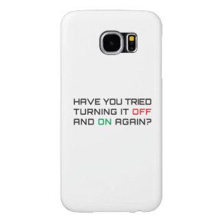 Capa Para Samsung Galaxy S6 Você tentou desligá-lo e sobre outra vez?