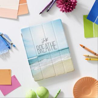 Capa Smart Para iPad Apenas respire na praia