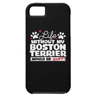 Capa Tough Para iPhone 5 A vida sem minha Boston Terrier seria pavão-do-mar