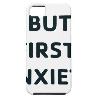 Capa Tough Para iPhone 5 Mas primeiramente, ansiedade