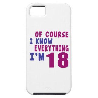 Capa Tough Para iPhone 5 Naturalmente eu sei que tudo eu sou 18