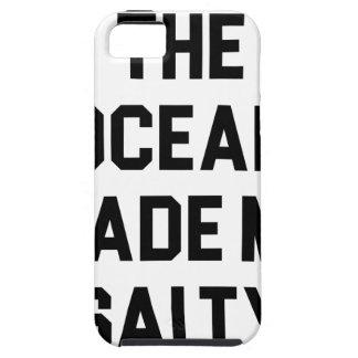 Capa Tough Para iPhone 5 O oceano fez-me salgado