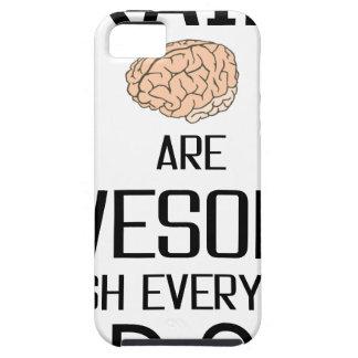 Capa Tough Para iPhone 5 Os cérebros são impressionantes