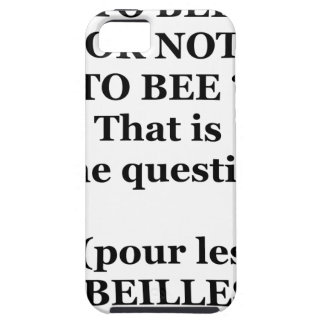 Capa Tough Para iPhone 5 TO BEE OR NOT TO BEE? That is the question