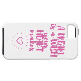 Capa Tough Para iPhone 5 Um sonho é um desejo que seu coração faz o cobrir