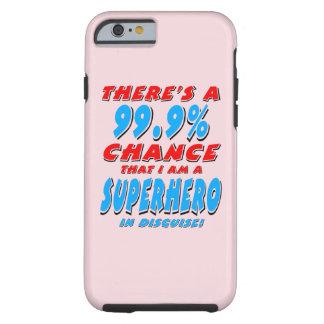 Capa Tough Para iPhone 6 99,9% Eu sou um SUPER-HERÓI (o preto)