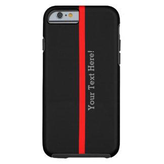 Capa Tough Para iPhone 6 A linha vermelha fina simbólica seu texto no preto