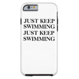 Capa Tough Para iPhone 6 Apenas mantenha nadar o caso