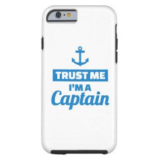 Capa Tough Para iPhone 6 Confie que eu mim é um capitão