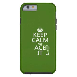 Capa Tough Para iPhone 6 Mantenha a calma e Ace a (o tênis) (em alguma cor)