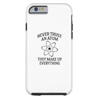 Capa Tough Para iPhone 6 Nunca confie um átomo