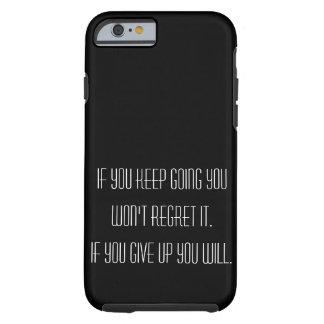 Capa Tough Para iPhone 6 Nunca dê acima