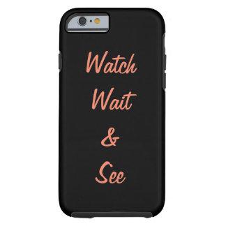 Capa Tough Para iPhone 6 Olhe a espera & veja-a