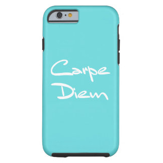Capa Tough Para iPhone 6 Texto legal moderno de CARPE DIEM