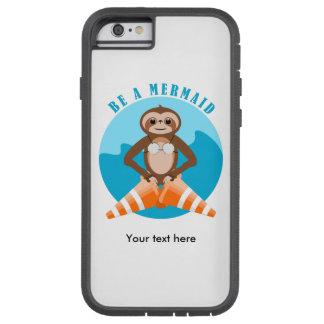 Capa Tough Xtreme Para iPhone 6 A preguiça bonito seja uma sereia