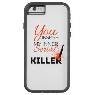 Capa Tough Xtreme Para iPhone 6 Você inspira meu assassino em série interno