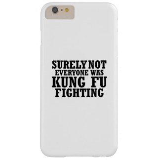 Capas iPhone 6 Plus Barely There Certamente não todos era luta engraçada de Kung Fu