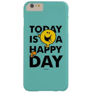 Capas iPhone 6 Plus Barely There O Sr. Feliz | é hoje um dia feliz