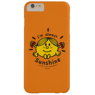 Capas iPhone 6 Plus Barely There Senhorita pequena Luz do sol | eu sou sempre luz