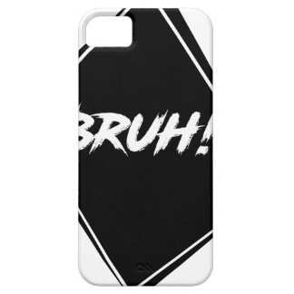 "Capas Para iPhone 5 Design da palavra de ""Bruh"""