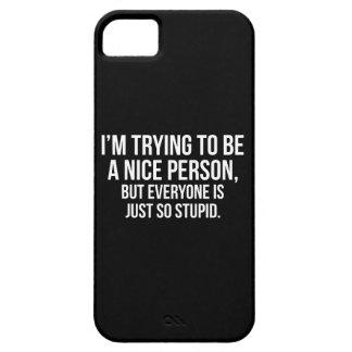 Capas Para iPhone 5 Eu estou tentando ser uma pessoa agradável -